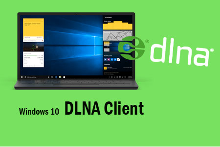Best Windows 10 Dlna Client Download Free
